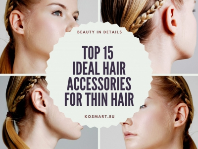 Top 15 Ideal Hair Accessories for Thin Hair