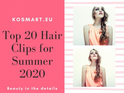 Top 20 Hair Clips for Summer 2020