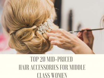 Top 20 Mid-Priced Hair Accessories for Middle Class Women