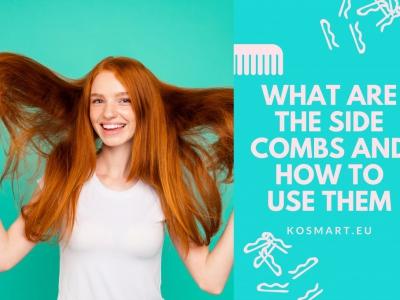 Side combs