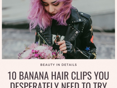 10 Banana Hair Clips You Desperately Need to Try