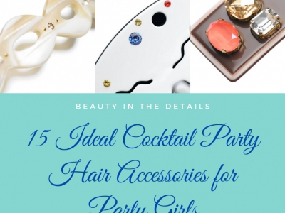 15 Ideal Cocktail Party Hair Accessories for Party Girls
